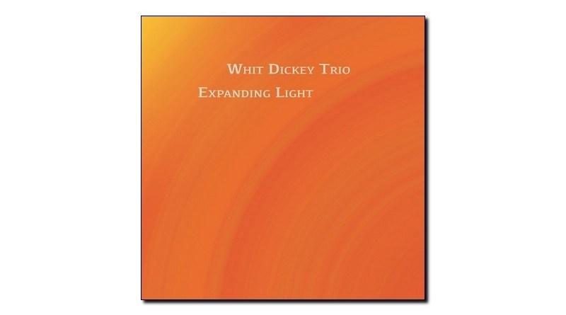 Whit Dickey Trio Expanding Light TAO 2020 Jazzespresso 爵士杂志