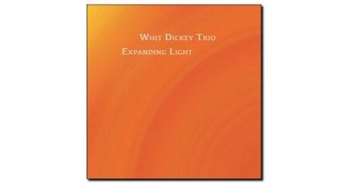 Whit Dickey Trio Expanding Light TAO 2020 Jazzespresso 爵士雜誌
