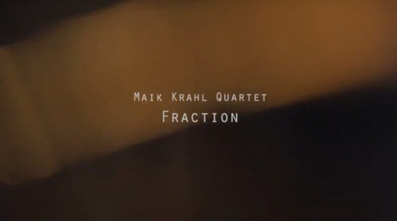 Maik Krahl Quartet Fraction Panic Jazzespresso Jazz Magazine