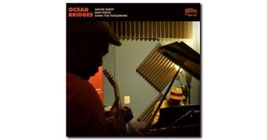 Archie Shepp Raw Poetic Ocean Bridges Redefinition Jazzespresso