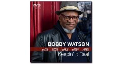 Keepin' It Real Bobby Watson Smoke Sessions 2020 Jazzespresso