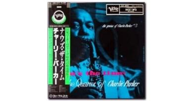 Charlie Parker Now's The Time Verve Jazzespresso Jazz Magazine