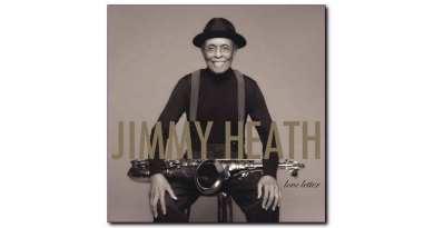 Verve Jimmy Heath Love Letter Jazzespresso CD News