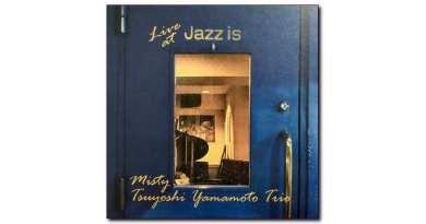 Venus Misty Tsuyoshi Yamamoto Trio Live At Jazz Is 2020 Jazzespresso