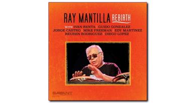 Ray Mantilla Rebirth Savant Jazzespresso Jazz Magazine