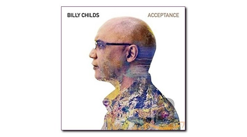比利·柴尔德斯 (Billy Childs) Acceptance Mack Avenue