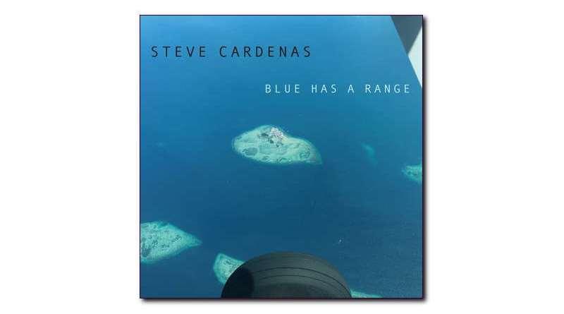 Blue Has a Range Steve Cardenas Sunnyside Jazzespresso
