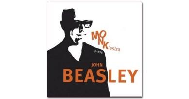 John Beasley MONK'estra Plays John Beasley Mack Avenue
