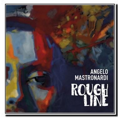 Angelo Mastronardi - Rough Line