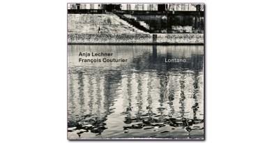 Anja Lechner François Couturier Lontano ECM 2020 Jazzespresso