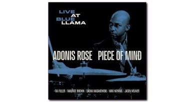 阿多尼斯·羅斯(Adonis Rose)Piece of Mind (Live at Blue LLama)