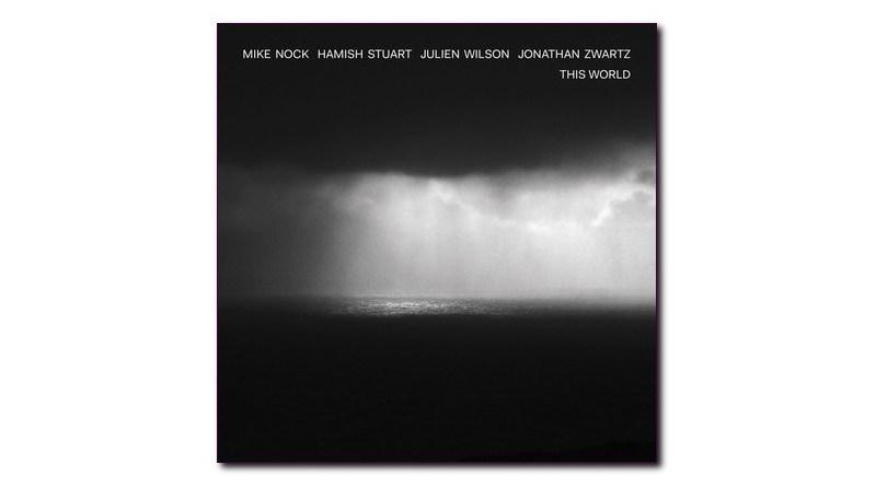 Mike Nock Hamish Stuart Julien Wilson Jonathan Zwartz This World Lion