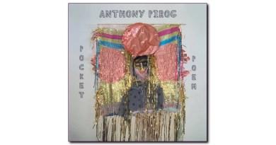 安东尼·皮罗格(Anthony Pirog) Pocket Poem Cuneiform 2020 Jazzespresso