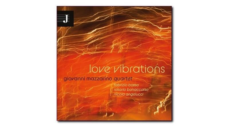 Love Vibrations Giovanni Mazzarino Jazzy 2020 Jazzespresso