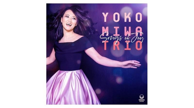 Yoko Miwa Trio Songs Of Joy Ubuntu 2021 Jazzespresso CD