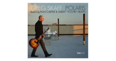 格雷格·斯卡夫(Greg Skaff) 三重奏 Polaris Smoke Sessions