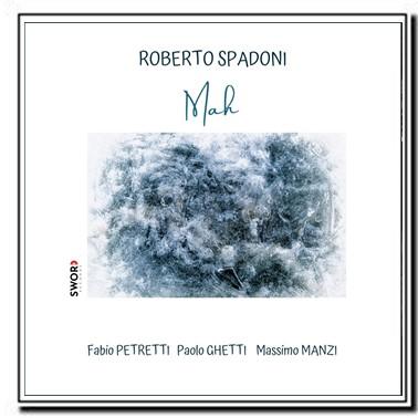 Roberto Spadoni - Mah
