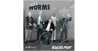 Jazz Worms Squirmin' Capri 2021 Jazzespresso CD