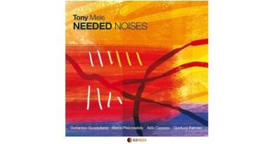 Tony Miele Needed Noises AlfaMusic 2021 Jazzespresso