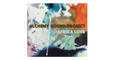 Alchemy Sound Project Afrika Love Artists Recording Jazzespresso