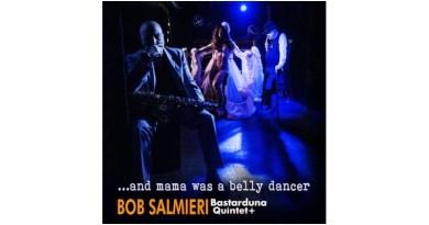 鲍勃·萨尔米耶里(Bob Salmieri)Bastarduna 五重奏+