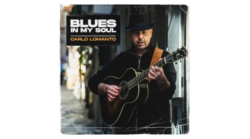 Carlo Lomanto Blues In My Soul Self Release 2021 Jazzespresso