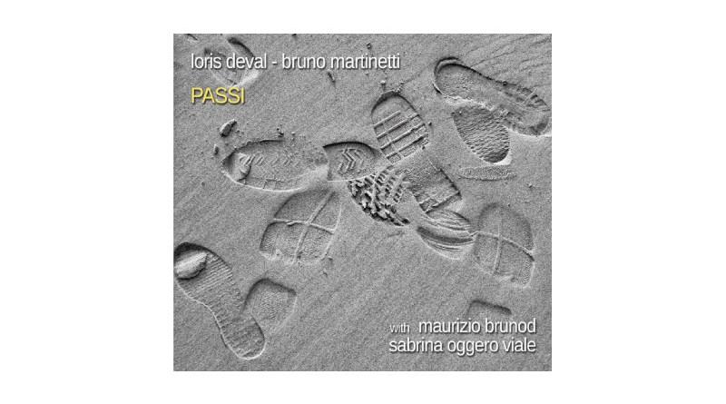 洛里斯·德瓦爾(Loris Deval) 布魯諾·馬丁內蒂(Bruno Martinetti)Passi