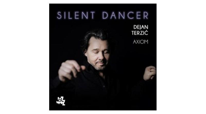 德揚·泰爾齊奇(Dejan Terzić) Axiom Silent Dancer CAMJazz Jazzespresso