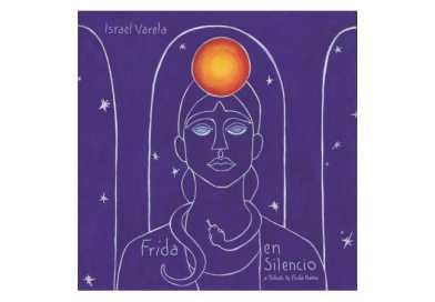 以色列瓦雷拉 (Israel Varela) Frida en silencio Forward Music Italy 2021