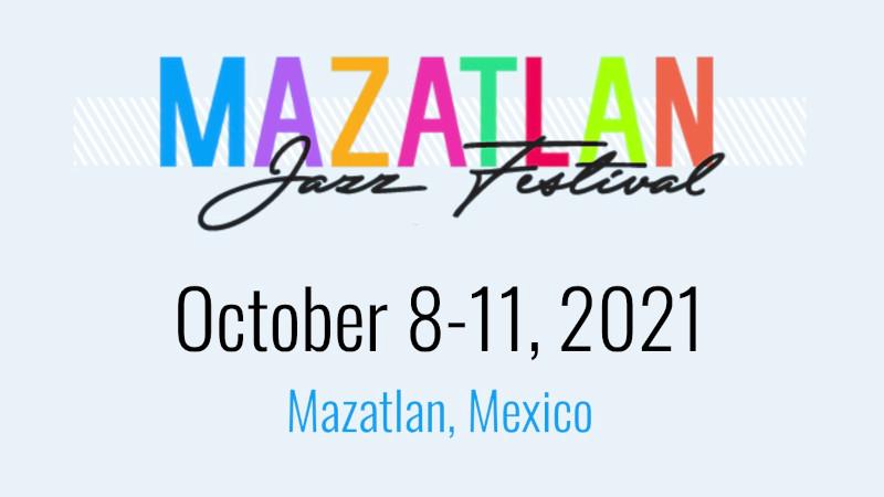 Mazatlán Jazz Festival 2021 Jazzespresso Revista Jazz