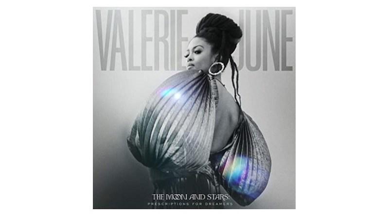 瓦莱丽·琼 (Valerie June) The Moon And The Stars: