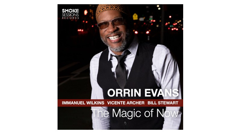 Orrin Evans The Magic of Now Smoke Sessions 2021 Jazzespresso