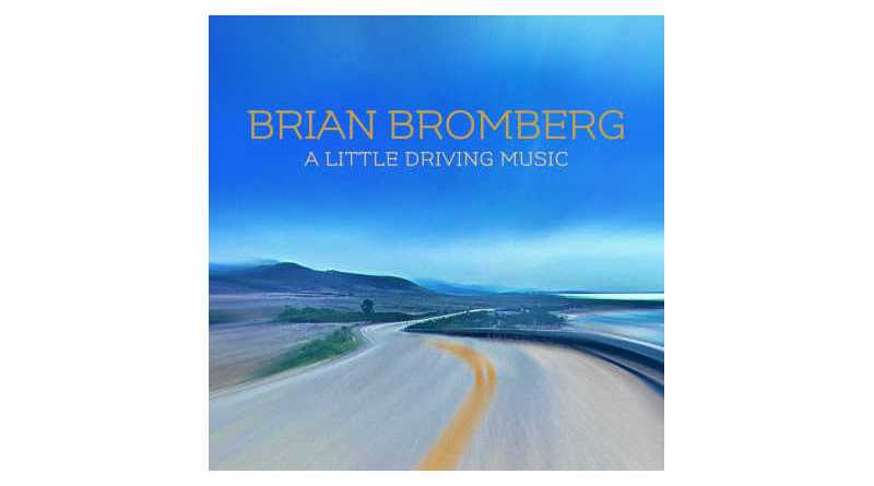 布賴恩·布朗伯格 (Brian Bromberg) A Little Driving Music Mack Avenue 2021