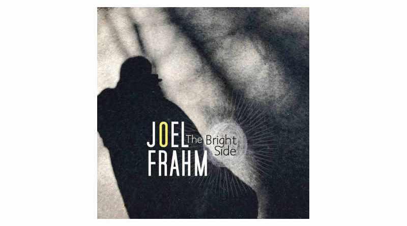 Joel Frahm Bright Side Anzic Jazzespresso 2021 CD