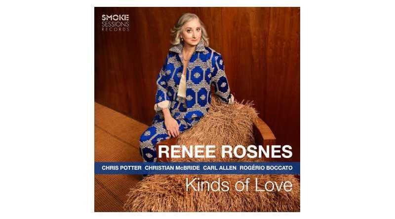 蕾妮·罗斯尼斯(Renee Rosnes) Kinds Of Love Smoke Sessions 2021