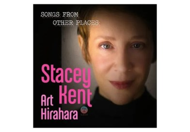 Stacey Kent Art Hirahara Songs From Other Places Candid Jazzespresso