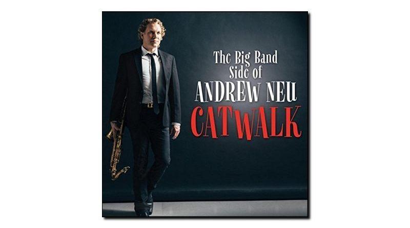 Andrew Neu - Catwalx - CGN Records, 2018 - Jazzespresso es