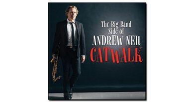 Andrew Neu - Catwalx - CGN Records, 2018 - Jazzespresso cn