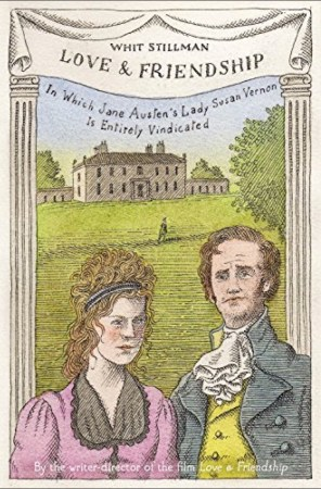 Love-Friendship-Book-Cover-Whit-Stillman-Lady-Susan-Jane-Austen