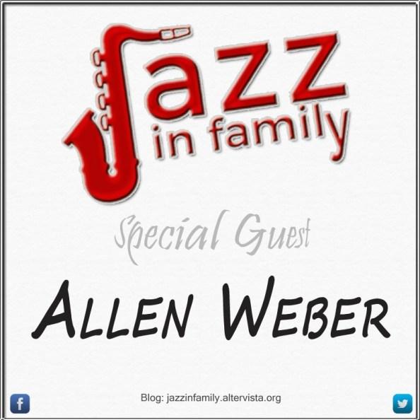 Allen Weber - Special Guest