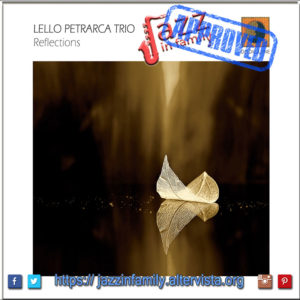 Reflections - Lello Petrarca Trio