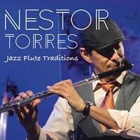 Jazz Flute Tradition - Nestor Torres