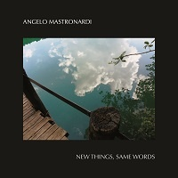 New Things, Same Words - Angelo Mastronardi