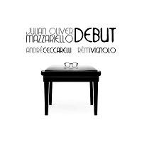 Debut - Julian Oliver Mazzariello