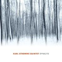 Dynalyd - Karl Stromme Quintet