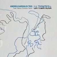 La Frontiera - Andrea Garibaldi Trio