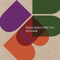 Spinning - Flavio Boltro BBB Trio