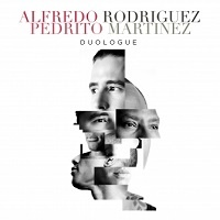 Duologue - Alfredo Rodriguez e Pedrito Martinez