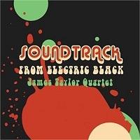 Soundtrack from Electric Black - James Taylor Quartet