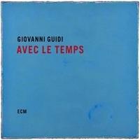 Avec Le Temps - Giovanni Guidi